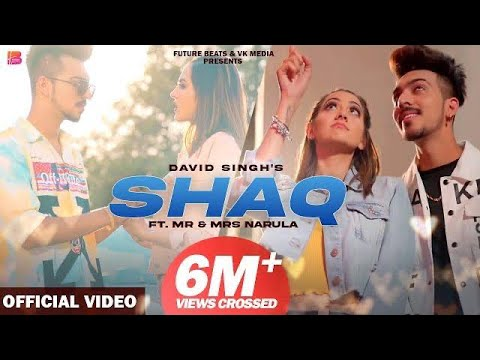 Shaq ( Full Song ) David Singh | Mr & Mrs Narula | New Punjabi Songs 2020