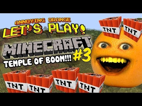 Annoying Orange Let's Play Minecraft #3: Temple Of BOOM!