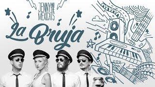 Jenny and the Mexicats-La Bruja   La Roqueta