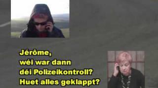 http://www.LuxDVD.lu http://www.bonjour.lu http://www.JeromeLulling.lu http://www.astridlulling.lu Lëtzebuergesch léieren #34 (Lulling): Polizeikontroll - contrôle ...