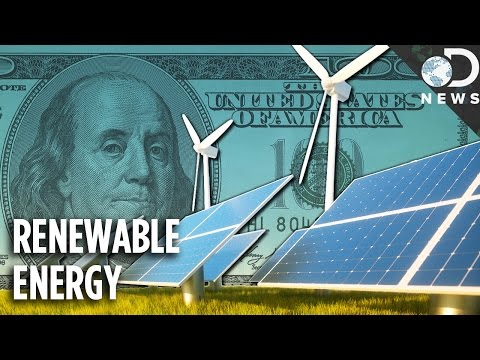 If Green Energy Is So Great, Why Aren't We Using It?