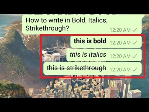 How To Write in Bold in WhatsApp Chat?