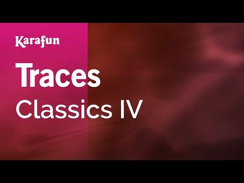 Traces - Classics IV | Karaoke Version | KaraFun
