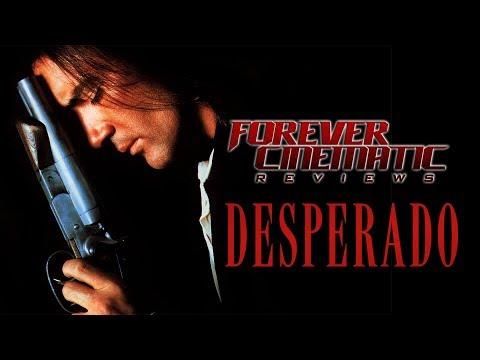 Desperado (1995) - Forever Cinematic Movie Review