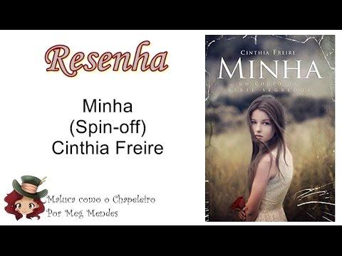 RESENHA   Minha (Série Segredos - Conto) - Cinthia Freire