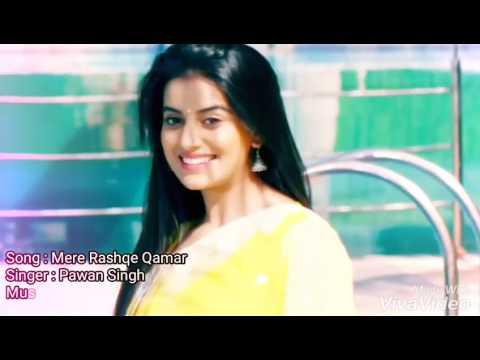 Video Mere Rashke Qamar Tune Pahli Najar 2017 (Pawan Singh) Dj Raju download in MP3, 3GP, MP4, WEBM, AVI, FLV January 2017