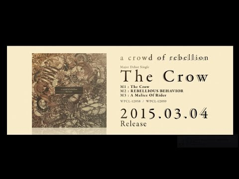 a crowd of rebellion「The Crow(初回限定盤)」スポット映像