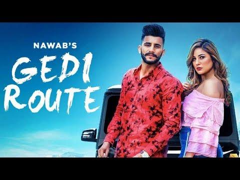 Gedi Route - Nawab   Shehnaz Gill   New Punjabi Song 2019   Latest Punjabi Songs 2019   Gabruu
