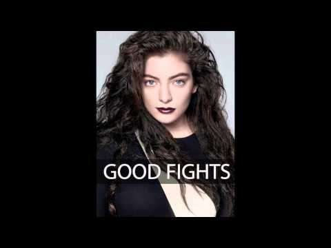Lorde - Good Fights lyrics