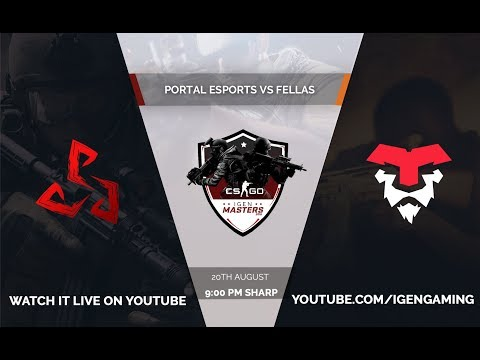 [ENG] Portal Esports Vs Fellas | IGen Masters 2018 | Online | Invitationals | LIVE Stream