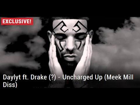 Daylyt ft. Drake (?) – Uncharged Up (Meek Mill Diss) | HE GOES IN!