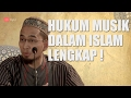Hukum Musik Lengkap  ustad Adi HidayatLCMA waptubes
