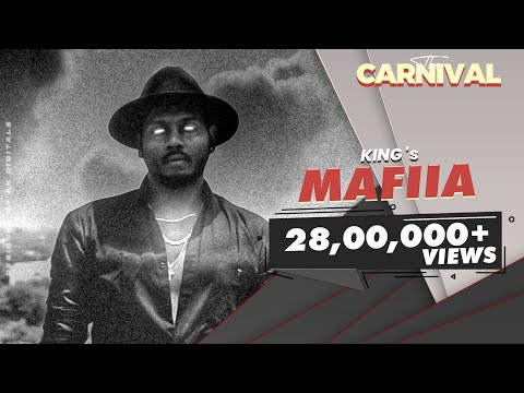 King - Mafiia (Explicit) | The Carnival | Prod. by Dev | Latest Hit Songs 2020