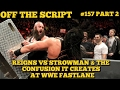 HUGE Ending Planned For Roman Reigns vs Braun Strowman At WWE Fastlane  Off The Script 157 Part 2 waptubes
