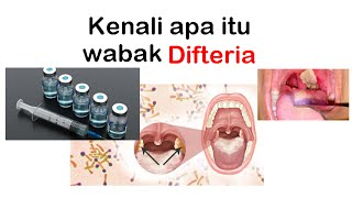 Download Video Kenali Apa Itu Wabak Difteria MP3 3GP MP4