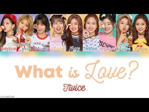 TWICE (트와이스) - What is Love? [HAN|ROM|ENG Color Coded Lyrics]