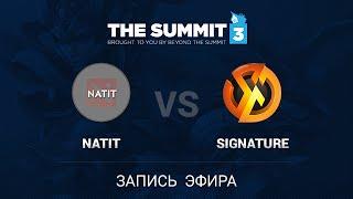 Natit vs Signature, game 1