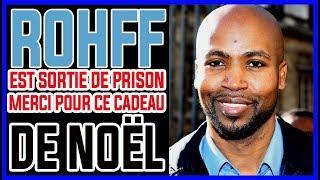 Rohff est sortie de prison merci pour ce cadeau de Noël