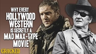 Why Every Hollywood Western Is Secretly A Mad Max-Type Movie - Today