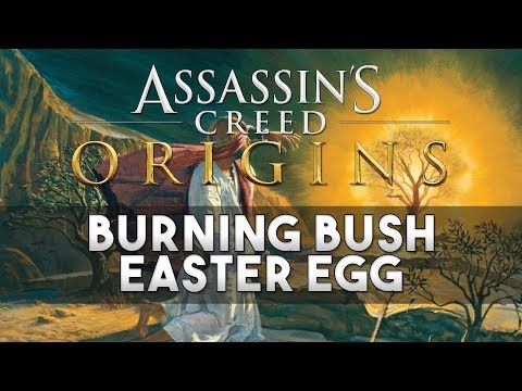 Assassin's Creed: Origins - Moses and the Burning Bush Easter Egg