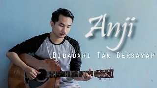 Video Anji - Bidadari Tak Bersayap ( Lunard acoustic cover ) MP3, 3GP, MP4, WEBM, AVI, FLV Februari 2018