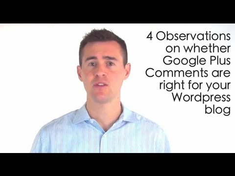Watch '4 Observations on the Impact of Google Plus Comments to Wordpress Blogs - YouTube'