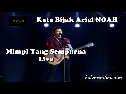 NOAH - Mimpi Yang Sempurna (Live dan Kata Bijak)