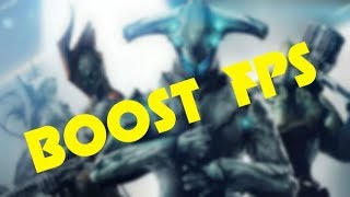 Warframe - How to increase FPS and performance on any computers!