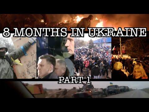 8 Months in Ukraine (Euromaidan - MH17) [1/5]