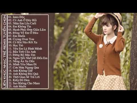 Nonstop - Việt Mix - HIT - Anh Đau Lắm Em Ơi