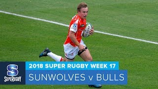 Sunwolves v Bulls Rd.17 2018 Super rugby video highlights| Super Rugby Video Highlights