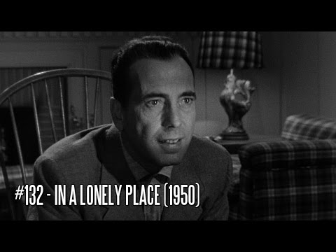 EFC II #132 - In A Lonely Place (1950)