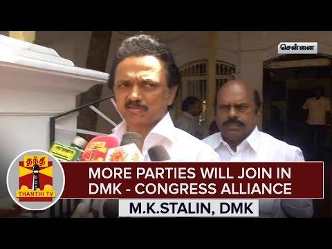 More-Parties-Will-Join-in-DMK--Congress-Alliance--M-K-Stalin-DMK-Treasurer