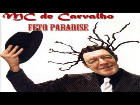 MC de Carvalho - Feto Paradise