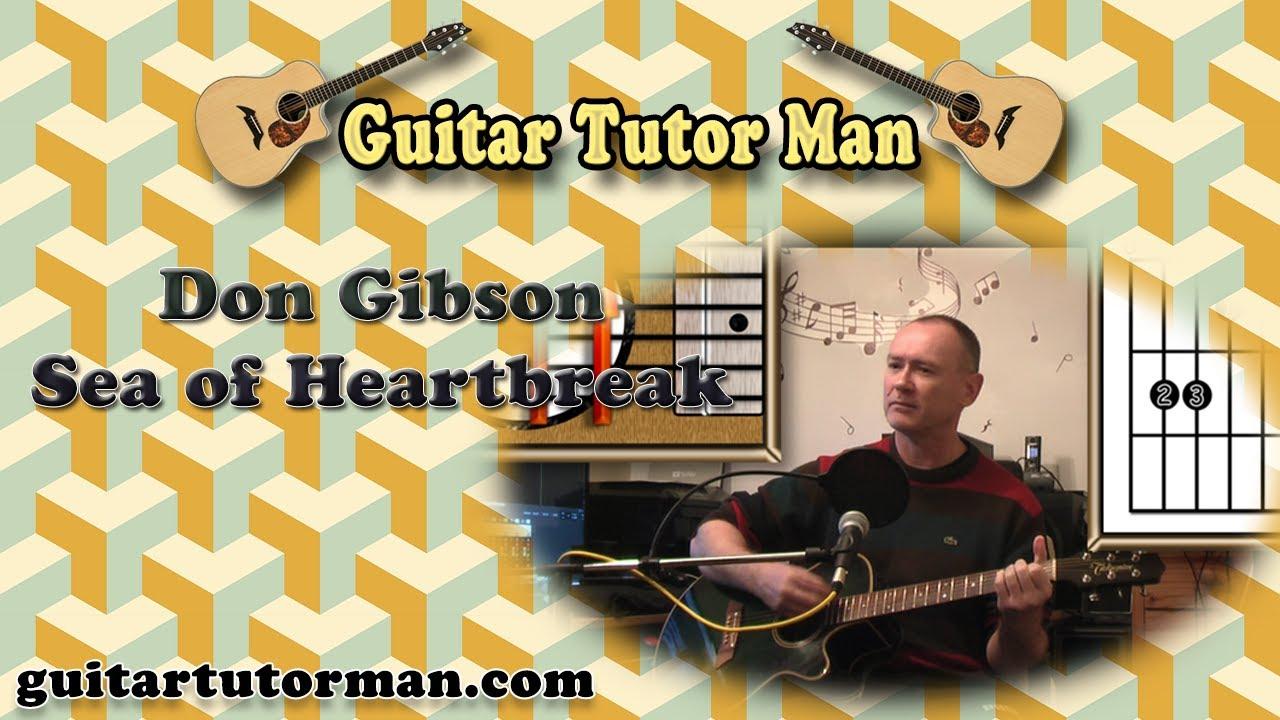 Sea Of Heartbreak – Don Gibson – Acoustic Guitar Lesson