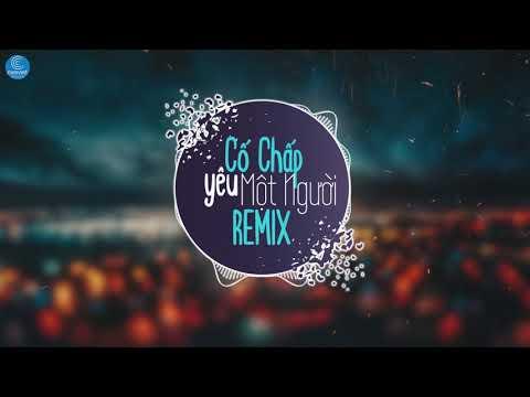 Cố Chấp Yêu Một Người Remix - Vương Thiên Tuấn - Thời lượng: 5 phút, 54 giây.