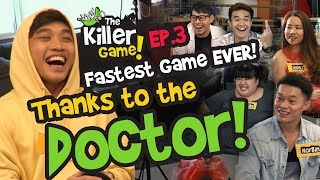 Video The Killer Game EP3 - Fastest Game Ever Thanks To The Mighty Doctor MP3, 3GP, MP4, WEBM, AVI, FLV November 2018