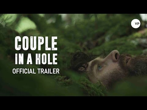 Couple in a Hole - Official UK Trailer