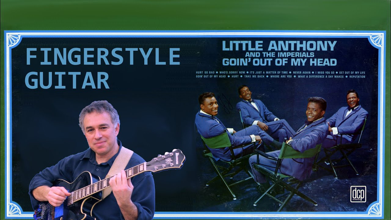 Goin' Out of My Head – fingerstyle acoustic guitar – solo jazz guitar