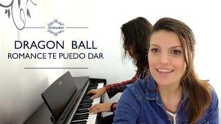 Hola a todos! Aquí les comparto nuestra versión a piano y voz de Romance te puedo dar de Dragon Ball. ¡Espero que la disfruten...