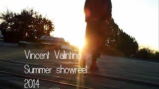 Vincent Valintine's Showreel