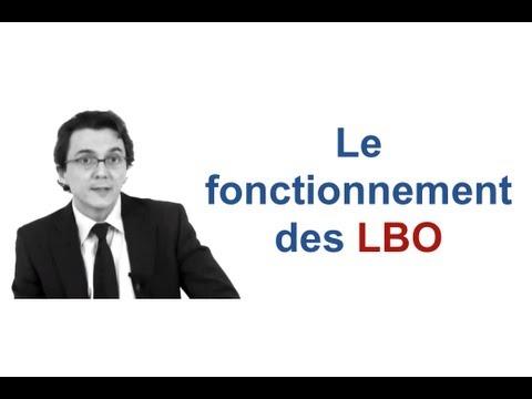 Le fonctionnement des LBO