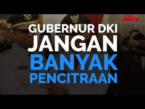 Gubernur DKI Jangan Banyak Pencitraan
