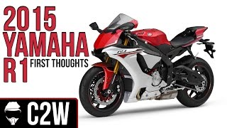 7. 2015 Yamaha R1 - First thoughts!