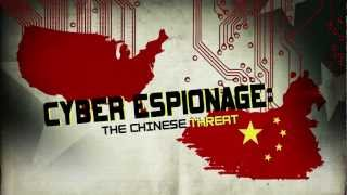 Cyber Espionage: The Chinese Threat- Stealing The Secrets Of Corporate America