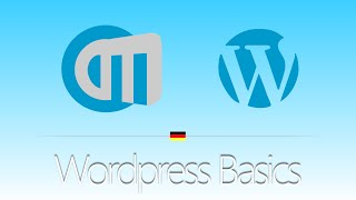 Einfaches Wordpress Tutorial - Grundlagen/Basics [deutsch/german]
