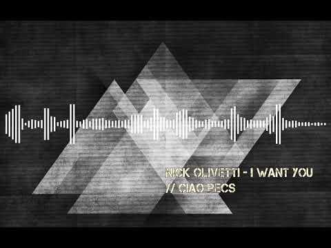 Nick Olivetti - I Want You