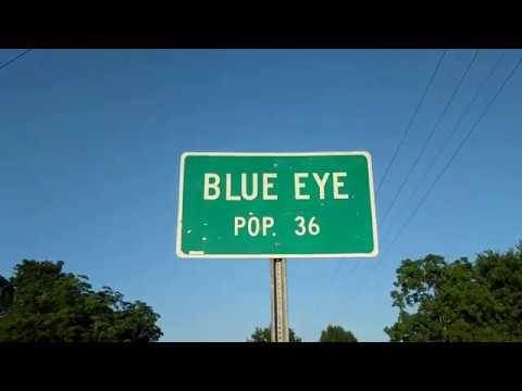 Blue Eye, Missouri - Population- 36 -