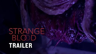 Nonton Strange Blood - US Trailer (Official) Film Subtitle Indonesia Streaming Movie Download