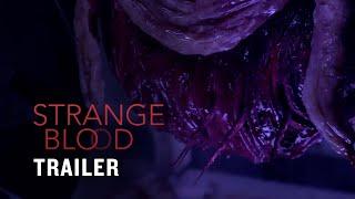 Nonton Strange Blood   Us Trailer  Official  Film Subtitle Indonesia Streaming Movie Download